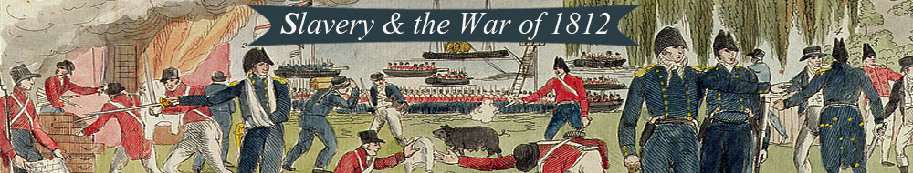 Slavery & the War of 1812